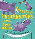 There's a Triceratops in the Tree House, Chris Jarvis and Ruth Symons, 1609925335