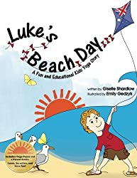 Luke's Beach Day: A Fun and Educational Kids Yoga Story (Kids Yoga Stories)