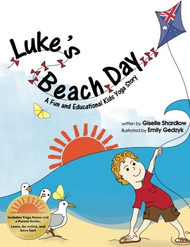 Luke's Beach Day: A Fun and Educational Kids Yoga Story (Kids Yoga Stories) pdf epub