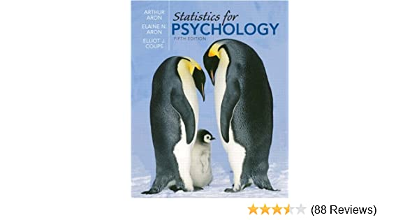 Amazon statistics for psychology 5th edition 9780136010579 amazon statistics for psychology 5th edition 9780136010579 arthur aron phd elaine n aron phd elliot coups phd books fandeluxe Gallery
