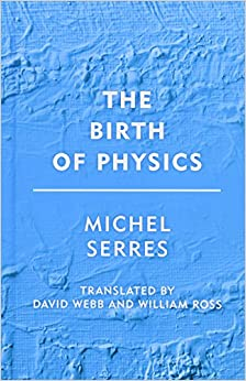 Book The Birth of Physics (Groundworks)