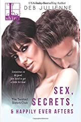 Sex, Secrets, & Happily Ever Afters Paperback