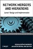 Network Mergers and Migrations, Gonzalo Gómez Herrero and Jan Antón Bernal Van der Ven, 0470742372