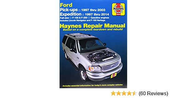 haynes repair manual ford pick ups expedition 1997 thru 1999 rh amazon com Kia Soul Manual 2000 Ford Expedition