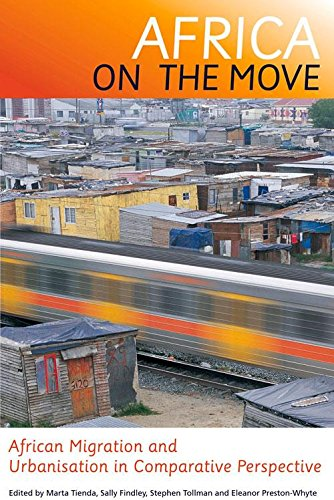 Download Africa on the Move: African Migration And Urbanisation In Comparative Perspective ebook