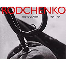 Alexander Rodchenko: Photography 1924-1954 by Alexander Lavrentiev (1996-09-02)