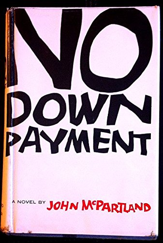 No Down Payment by John McPartland