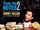img - for By Jimmy Fallon - Thank You Notes 2 (Limited) (4/22/12) book / textbook / text book