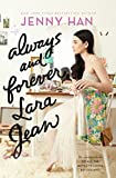 """Always and Forever, Lara Jean (To All the Boys I've Loved Before)"" av Jenny Han"