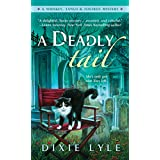 A Deadly Tail: A Whiskey, Tango & Foxtrot Mystery (A Whiskey Tango Foxtrot Mystery)