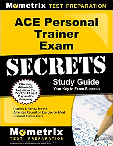 Secrets Of The Ace Personal Trainer Exam Study Guide Ace