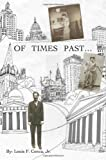 Of Times Past, Louis F. Conca, 1419675036