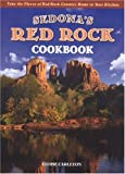 Red Rock Recipes, Eloise Carleton, 0873585712