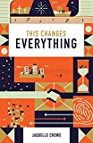 img - for This Changes Everything (Pack of 25) book / textbook / text book