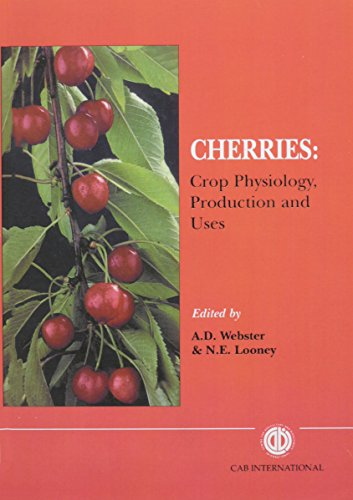 Cherries: Crop Physiology, Production and Uses (Cabi) A. Webster