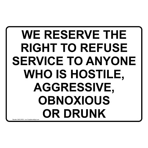ComplianceSigns Vinyl We Reserve The Right To Refuse Service To Anyone Labels, 5 x 3.50 in. with English Text, White, pack of 4 from ComplianceSigns