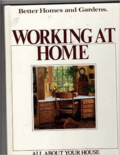 Download di libri in spagnolo Better Homes and Gardens Working at Home (All About Your House) PDF CHM 0696021730
