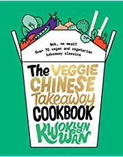 The Veggie Chinese Takeaway Cookbook: Wok, No Meat? Over 70 vegan and vegetarian takeaway classics