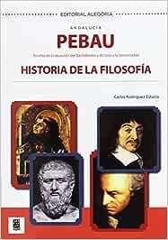 PEBAU. Historia de la Filosofía. Andalucía - 9788415380474: Amazon.es: RODRÍGUEZ ESTACIO, CARLOS: Libros