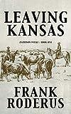 Leaving Kansas (Harrison Wilke Book 1)