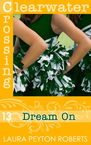 Dream On (Clearwater Crossing Book 13)