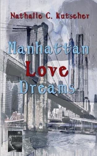 Manhattan Love Dreams
