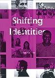 Shifting Identities, Christoph Becker, Tan Wälchli, Kurt Imhof, 3905829703