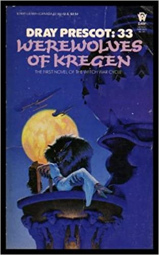 Werewolves of Kregen (Dray Prescot Book 33)