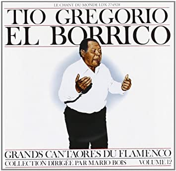El Borrico, Paco Cepero - Great Masters of Flamenco Vol.12 - Amazon.com Music