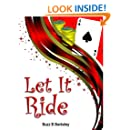 Let It Ride Buzz (Poker variations - Let It Ride offers additional betting opportunities Book 1)