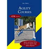 Agility Courses: by Finnish Agility Judge Salme Mujunen