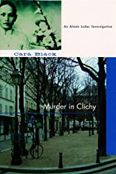 Murder in Clichy (An Aimee Leduc Investigation Book 5)