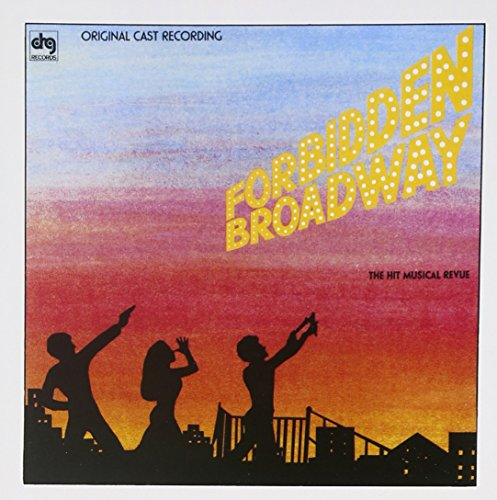 Forbidden Broadway: The Hit Musical Revue (1982 Revue Compilation)