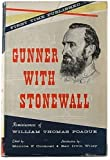 img - for Gunner With Stonewall: Reminiscences of William Thomas Pogue . . . book / textbook / text book