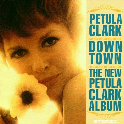 Petula clark - Downtown / The New Petula Clark Album I Know A Place - Zortam Music