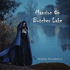The Mansion on Butcher Lake Audiobook