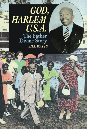 God, Harlem U.S.A.: The Father Divine Story