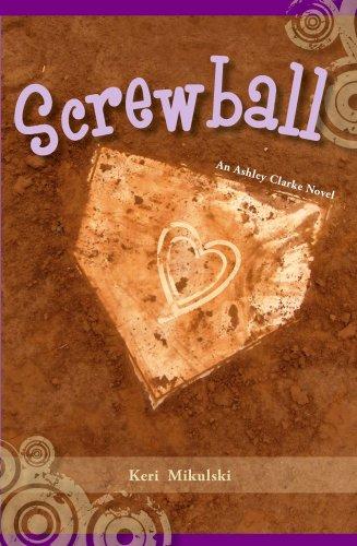 Read Online Screwball: An Ashley Clarke Novel pdf