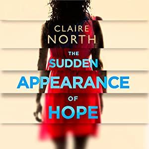 The Sudden Appearance of Hope Audiobook