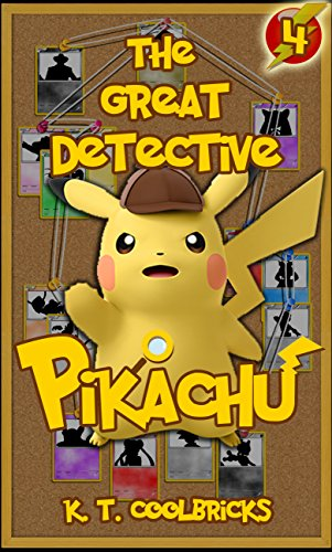 The Great Detective Pikachu: Episode 4 - The Fragments of Infinity (A Pokemon Story)