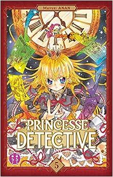 Book's Cover of Princesse Détective T05 (Français) Broché – 5 juin 2019
