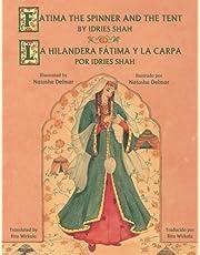 Fatima the Spinner and the Tent / La Hilandera Fátima y la Carpa: English-Spanish Edition (Hoopoe Teaching-Stories)