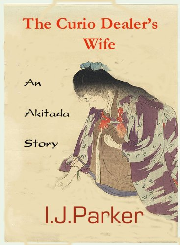 (The Curio Dealer's Wife (Akitada mystery short stories))