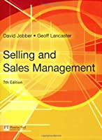 Selling and Sales Management, 7th Edition Front Cover