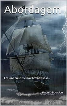 Abordagem: Era uma noite escura e tempestuosa... eBook
