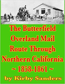 The Butterfield Overland Mail Route Through Northern