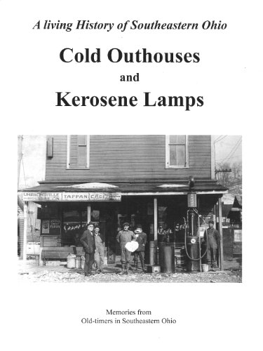 Price comparison product image Hometown Memories…Cold Outhouses and Kerosene Lamps Tales From the Good Old Days in Southeastern Ohio