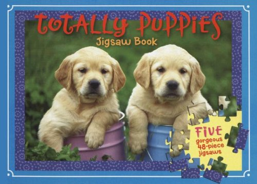 Totally Puppies Jigsaw Book [With Five 48-Piece Jigsaws] ebook