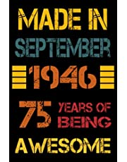 75th Birthday Gifts : Made In September 1946& - 75 Years Of Being Awesome: Happy 75th Birthday , 75th Birthday Gifts for Women , Men , Mom , Dad .. , ( Notebook Journal ) | Journals & Great Alternative to a Card