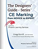 img - for CE Marking - From Novice to Expert: Become a CE Marking SME and lose your fear of www.Europa.EU (The Designs's Guide Series) book / textbook / text book